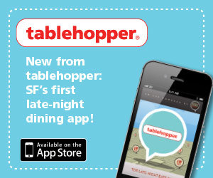 New from tablehopper: SF's first late-night dining app!