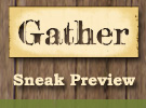 Gather Sneak Preview